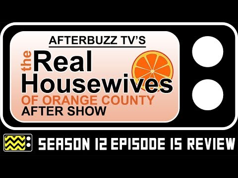 Real Housewives Of Orange County Season 12 Episode 15 Review & Reaction | AfterBuzz TV
