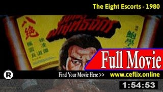 The Eight Escorts (1980) Full Movie Online