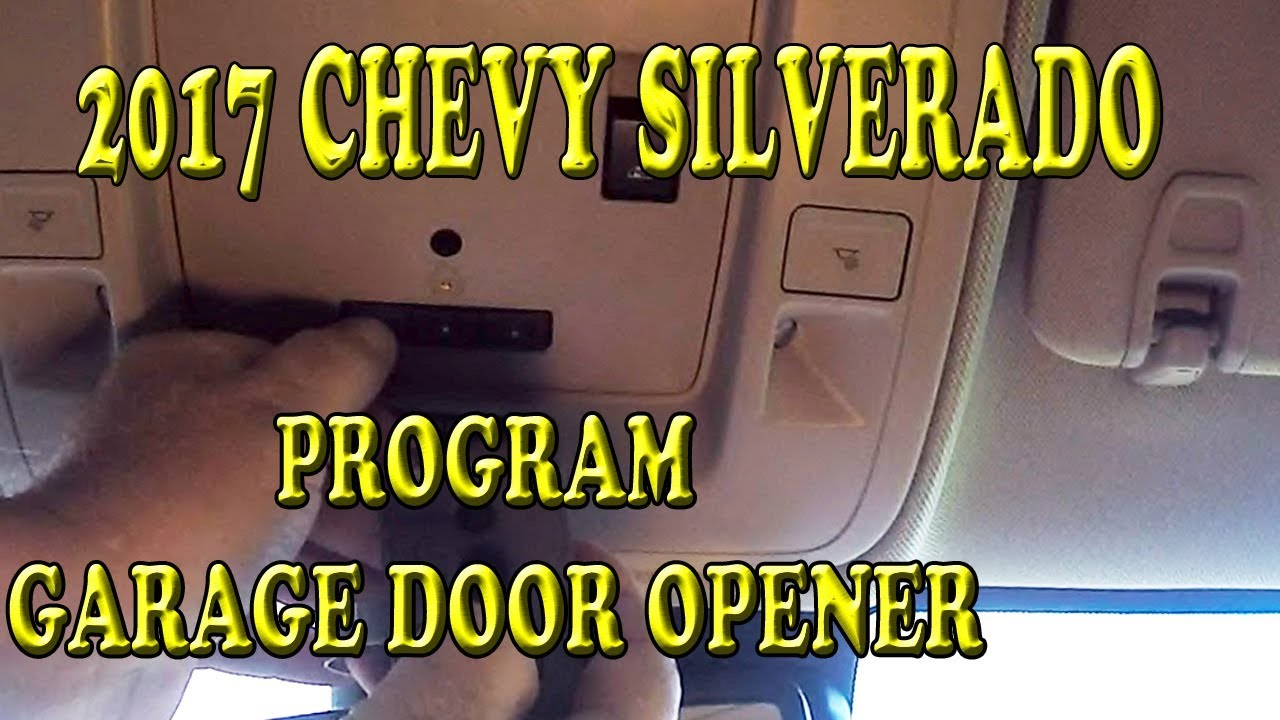 hight resolution of 2017 chevrolet silverado programming garage door opener