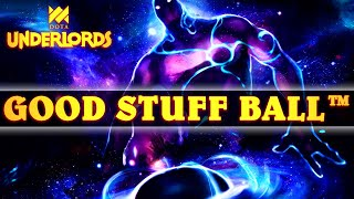 The Epitome of Good Stuff Ball Has Returned | Dota Underlords
