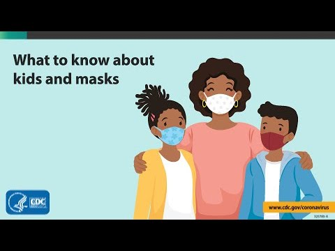 What to Know About Kids and Masks