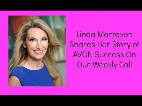 Linda Montavon Shares Her Story of AVON Success On Our Weekly Call