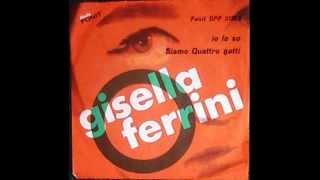 Gisella  Ferrini  Siamo quattro gatti   (Eridora  Renosto)  (1964)