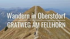 Wandern in Oberstdorf - Gratweg am Fellhorn