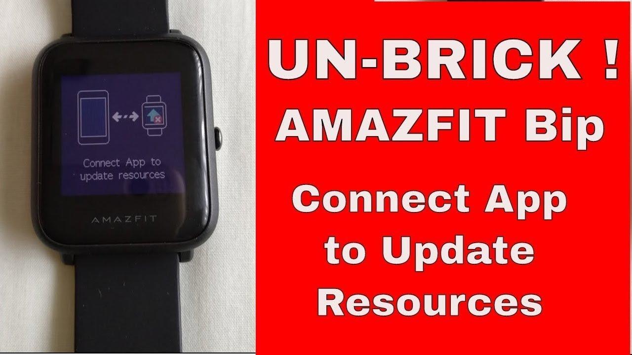 Unbrick Huami Amazfit Bip Connect App To Update Resources