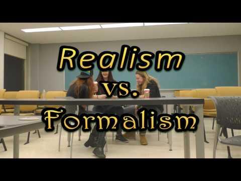 Realism vs. Formalism