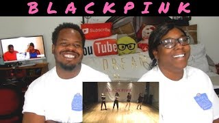 BLACKPINK    AS IF IT'S YOUR LAST'    DANCE PRACTICE VIDEO    COUPLES REACTIONS