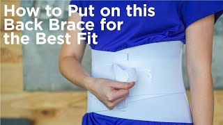 How to Put on This Back Brace for the Best Fit | Women's Lumbar Support for Lower Back Pain
