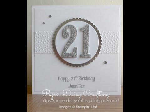 Stampin' Up! Number of Years 21st birthday card