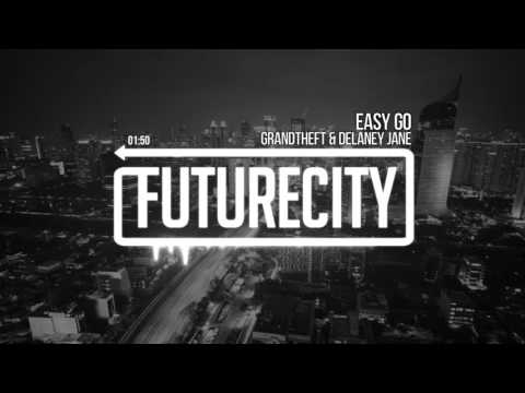 Grandtheft & Delaney Jane - Easy Go