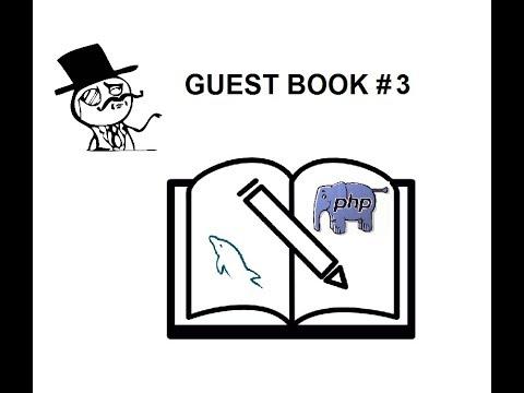 Первый проект на PHP. Гостевая книга #3