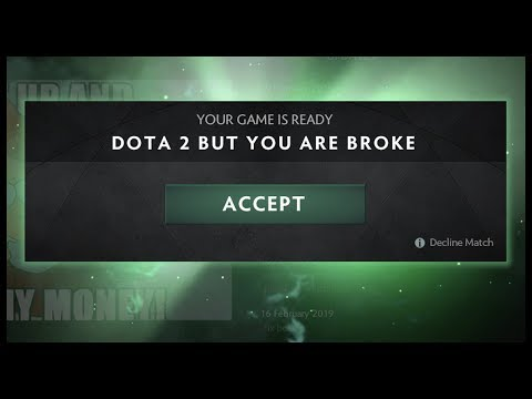 Dota 2 but You Are Broke thumbnail
