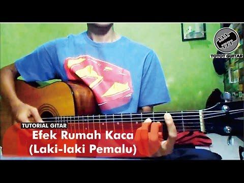 Tutorial Gitar | Efek Rumah Kaca - Laki-laki Pemalu