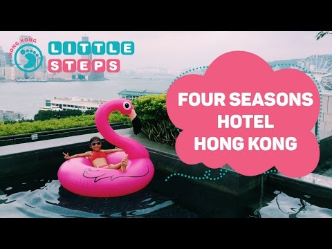 Top Family-Friendly Hotel In Hong Kong - Four Seasons Hotel Hong Kong With Kids!