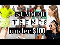 TOP 10 Summer Fashion Trends (under $100) YOU NEED TO TRY!