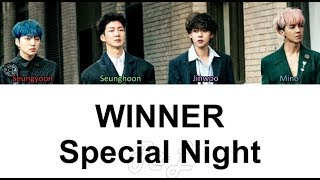 Download Lagu WINNER - Special Night (Color Coded Lyrics ENGLISH/ROM/HAN).mp3