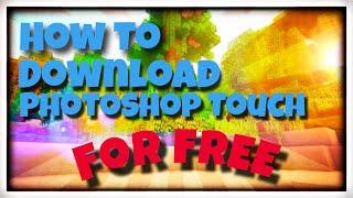 видео Adobe Photoshop Touch для iPad скачать бесплатно для iPad 2 на iOS