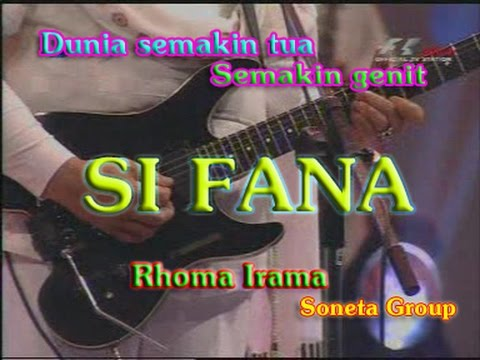 Dunia Semakin Tua Semakin Genit – SI FANA – Stereo (the best) Rhoma Irama