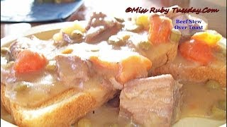 Miss Ruby Tuesday-  How To Make Beef Stew