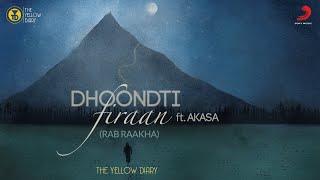Dhoondti Firaan (Rajan Batra, Akasa) Mp3 Song Download