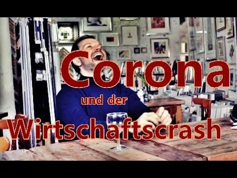 Corona und der Wirtschaftscrash