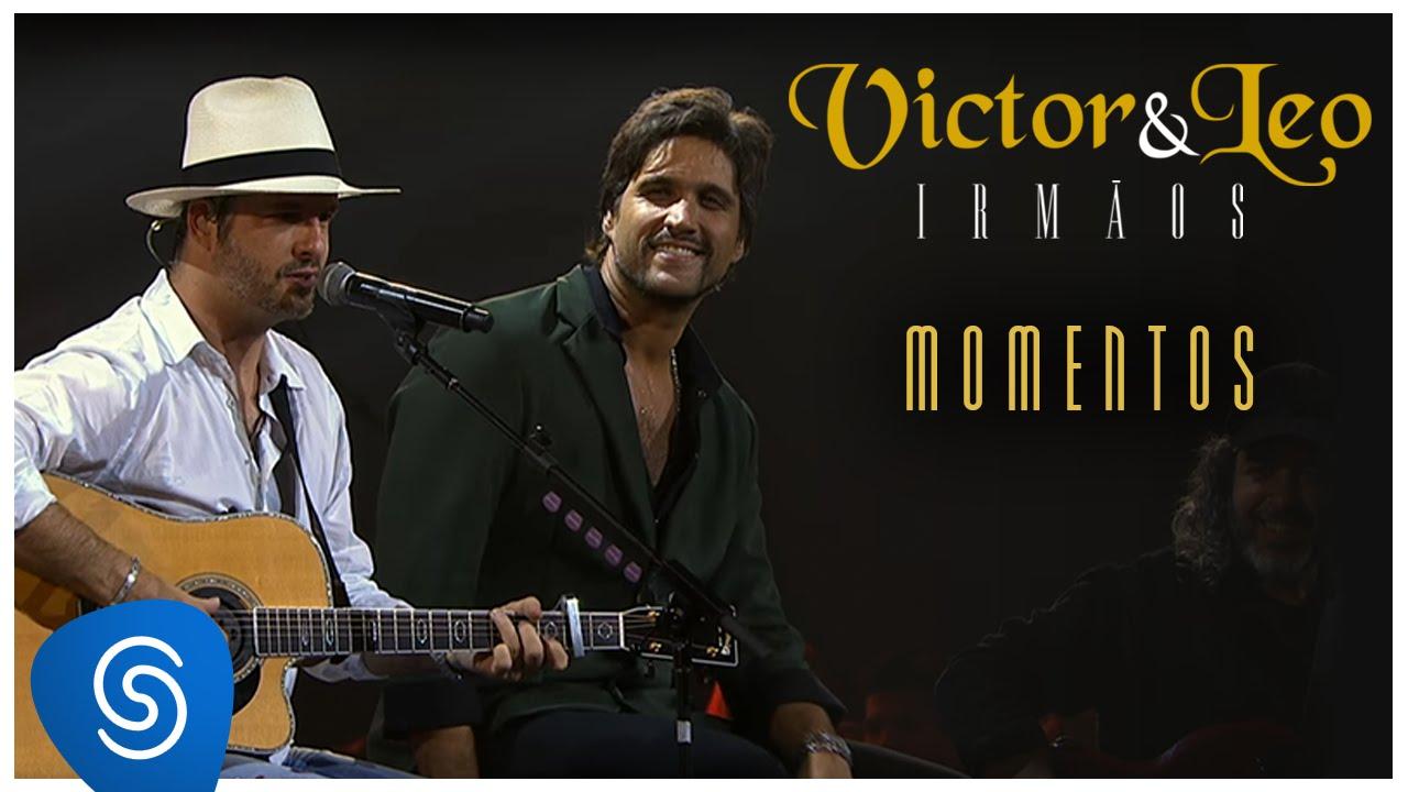 1dc4ec85a Victor   Leo - Momentos (Irmãos)  Vídeo Oficial  - YouTube