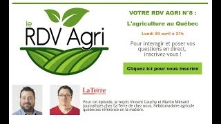 RDV Agri N°8 L'agriculture au Quebec.