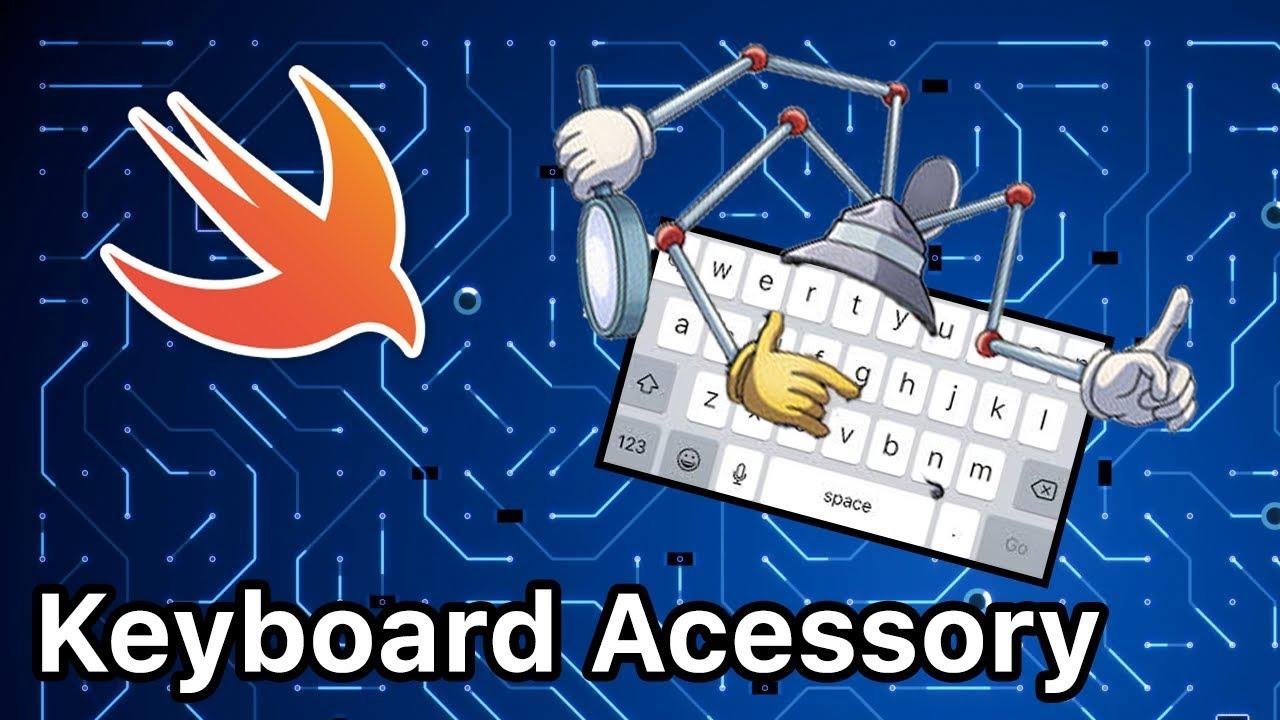 Swift Keyboard Accessory View Tutorial