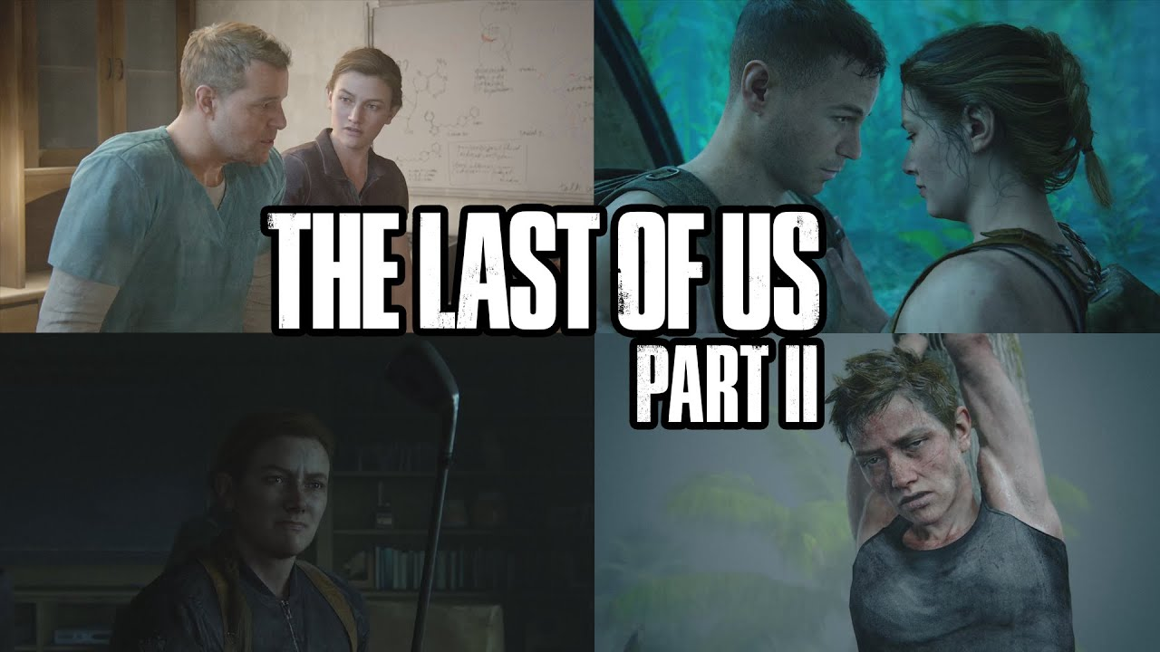 The Last of Us 2 - Full Abby' Story In Chronological Order