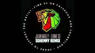 Julian Marley - Lemme Go (Sghenny Remix)