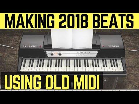How To Make 2018 Beats Easy Using Midi From Old Beats & Ezkeys