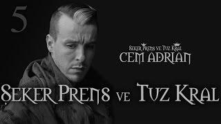 Cem Adrian - Şeker Prens ve Tuz Kral (Official Audio)