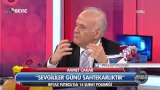Ahmet Çakar: 14 Şubat Sevgililer Günü sahtekarlıktır