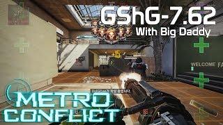 [Metro Conflict] GShG-7.62 Machine Gun Game Play - 메트로 컨플릭트 : 빅대디 GShG 머신건 플레이 (2nd BETA)