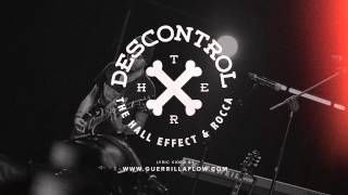 Descontrol | The Hall Effect & Rocca