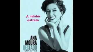 ANA MOURA - A MINHA ESTRELA (new album