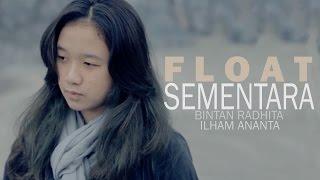 Gambar cover Float - Sementara (Bintan Radhita, Ilham Ananta, Andri Guitara) cover