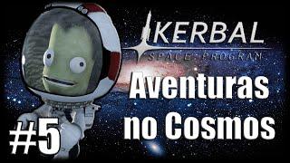 Jogando KSP - Aventuras no Cosmos - Ep 5