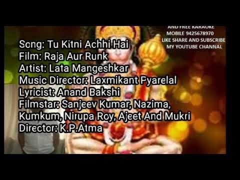 FREE KARAOKE LYRICS,TU KITNI ACCHI HAI FILM RAJA AUR RUNK SINGER LATAJI EDIT BY ASHOK KUMAR BHOPAL