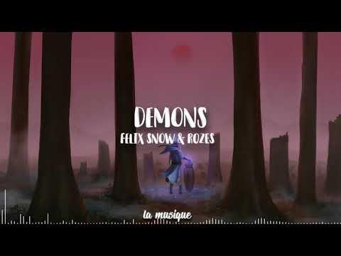 Felix Snow & ROZES - Demons