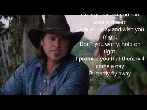 Miley Cyrus and Billy Cyrus - Butterfly Fly Away lyrics ( text )