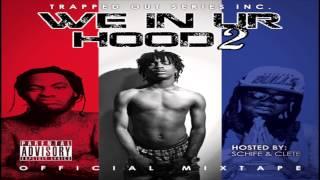 Clete ft Smoke(Field Mob) - Nigga Wit Me #WeInUrHood2