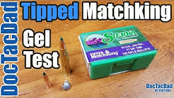 Devastating Performance!!! - 77gr Sierra Tipped Matchking - Ballistics Test