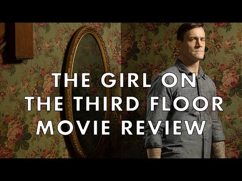 Girl On The Third Floor   2019   Movie Review   Horror   CM Punk   Travis Stevens