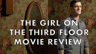 Girl On The Third Floor | 2019 | Movie Review | Horror | CM Punk | Travis Stevens