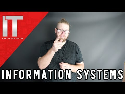 Information Systems What is it? What does it mean?