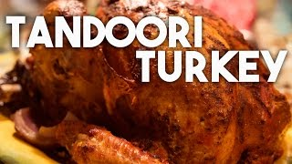 Tandoori Turkey - Spiced for Thanksgiving and the holidays