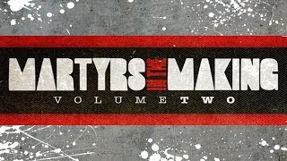 Martyrs in The Making: Volume 2 (Full Mixtape + Download)