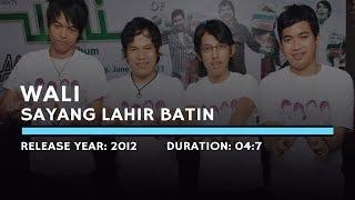 Wali Band - Sayang Lahir Batin (Lyric) - Stafaband
