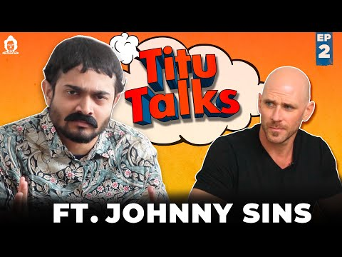 bb-ki-vines--|-titu-talks--episode-2-ft.-johnny-sins-|